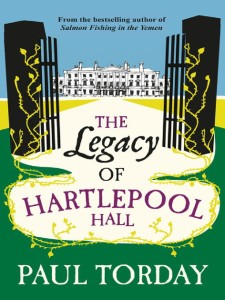 The Legacy of Hartlepool Hall, Paul Torday
