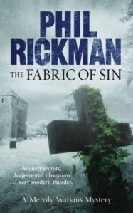 "Phil Rickman's ""The Fabric of Sin"""