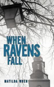 "Matilda Wren's ""When Ravens Fall"""